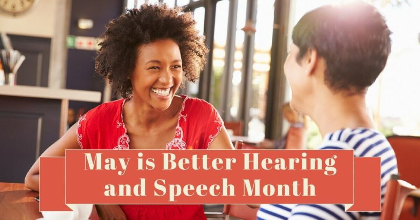 may-is-better-hearing-and-speech-month